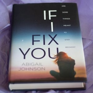 Other - If i fix you By Abigail Johnson